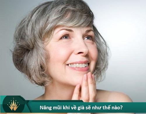 Nâng mũi khi về già có sao không? Cách hạn chế Biến Chứng về sau - Hình 1